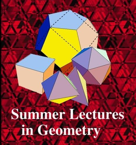 Summer Lectures in Geometry